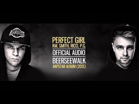 Beerseewalk - Perfect Girl Km. Rico, P.g., Smith (audio) video