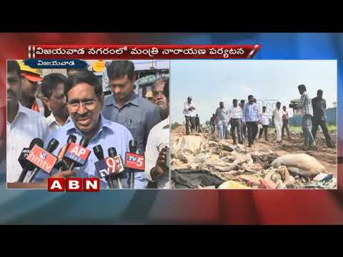 Minister Narayana sudden inspection on dump yards at Vijayawada