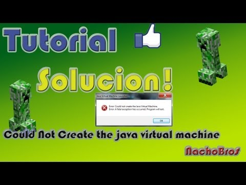 Minecraft Solución Error Could not create the java virtual machine