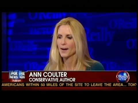 "Ann Coulter on O Reilly : Discusses her column on Japan ""A Glowing Report on Radiation"""