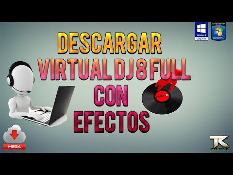 Como Descargar e Instalar Virtual DJ 8 Full + Efectos | 32 y 64 Bits | Español Windows 8 y 7 - 2014