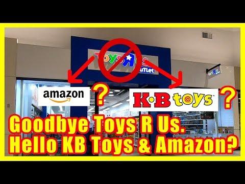 Goodbye Toys R Us. Hello KB Toys  Amazon?  Retail Archaeology