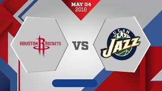 Houston Rockets vs. Utah Jazz Game 3: May 4, 2018