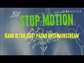 STOP Motion-Kado Ultah Anti Mainstream ( For you Andi Suwandi ) MP3