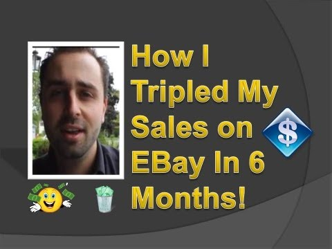How I Tripled My Sales Selling On Ebay In 6 Short Months