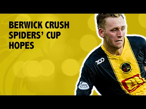 Berwick win on penalties to crush Spiders' cup hopes