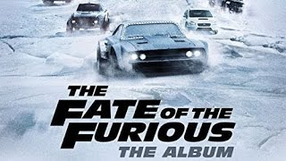 The Fate Of The Furious Soundtrack Tracklist - Furious 8: The Album