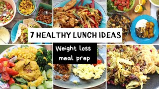 7 Healthy Lunch Ideas I Weight loss meal prep