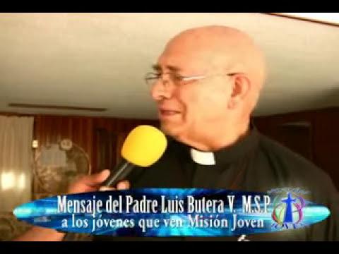 Mesaje del Padre Luis Butera a los jovenes.flv