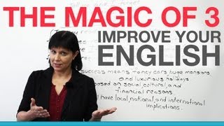 "Improve your English with the ""Magic of 3"""