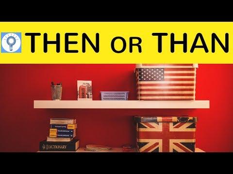 Then & Than - Was ist der Unterschied? Bedeutung & Beispiele einfach erklärt - Englisch Grammatik