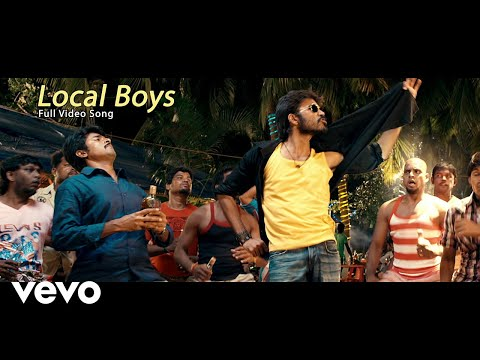 Ethir Neechal - Local Boys Video   Dhanush, Sivakarthikeyan