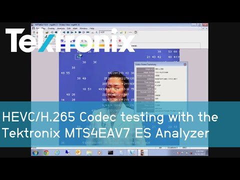 HEVC/H.265 Codec testing with the Tektronix MTS4EAV7 ES Analyzer