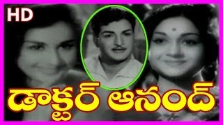 Kanchana - Doctor Anand - Telugu Full Length Movie - NTR, Anjali Devi, Kanchana