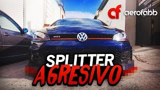 SPLITTER AGRESIVO AL GTI!! | AEROFABB V1