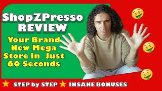 Shopzpresso  Review and best Bonuses 2020