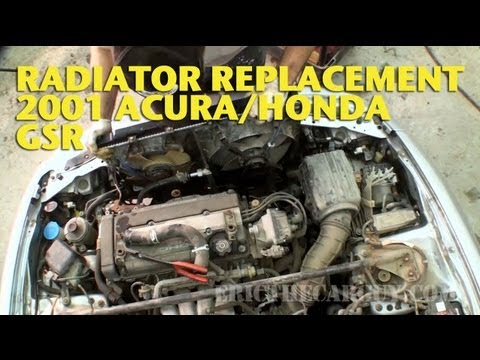 2001 Acura/Honda GSR Radiator Replacement. Real Time -EricTheCarGuy