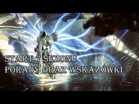 Diablo 3 RoS - Start 7 Sezonu - Poradnik Oraz Wskazówki Jak Szybko Zacząć