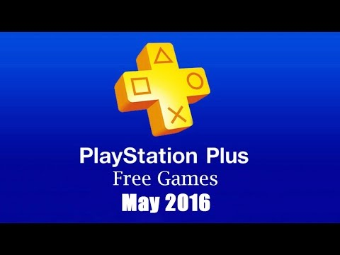 PlayStation Plus Free Games - May 2016