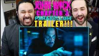 JOHN WICK: CHAPTER 3 - Parabellum TRAILER REACTION!!!