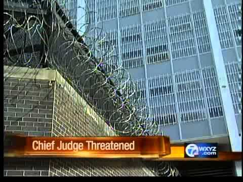 Chief Judge threatened