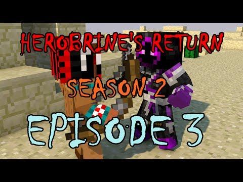 Herobrine's Return Season 2: Episode 3 (Minecraft Machinima)