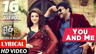 Download You And Me Full Song lyrical | Khaidi No 150 | Chiranjeevi, Kajal | Rockstar DSP | V V Vinayak 3Gp Mp4