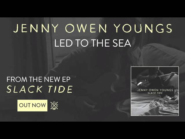 Jenny Owen Youngs - Led to the Sea (Slack Tide EP)