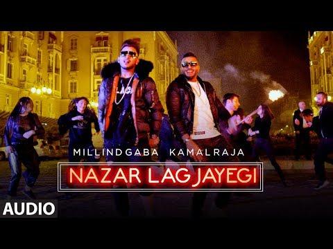 NAZAR LAG JAYEGI Full Audio Song | Millind Gaba, Kamal Raja | Shabby | Songs 2018 | T-Series