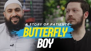 BUTTERFLY BOY: A Story of Patience – Mohamed Hoblos