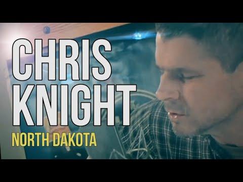 Chris Knight - North Dakota
