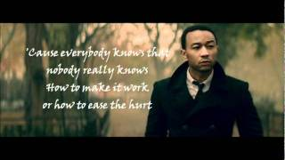 John Legend- Everybody Knows lyrics