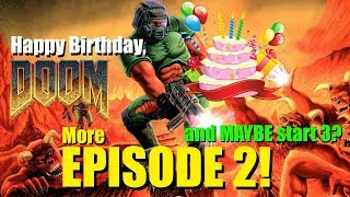 Doom 25th Birthday Stream and Chill - Episode 2 continued