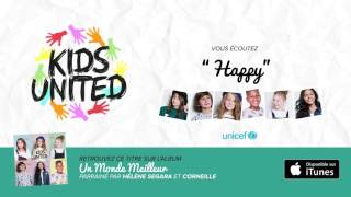 Kids United - Happy (Audio officiel)