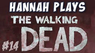 Hannah Plays! - The Walking Dead - Part 14 - Motel