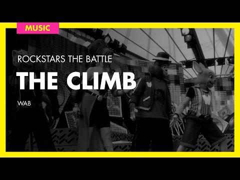 W.a.b - The Climb video