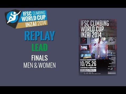 IFSC Climbing World Cup Inzai 2014 - Lead - Finals - Men/Women