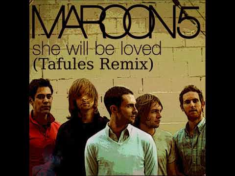 Maroon 5 - She Will Be Loved (Tafules Remix)