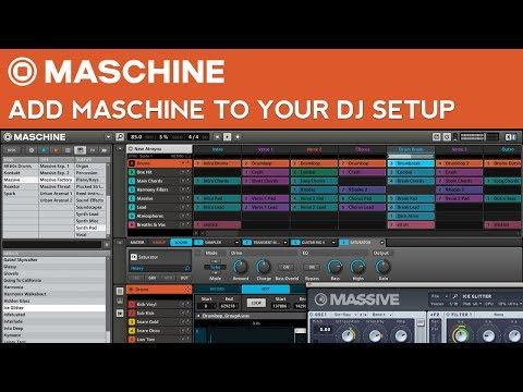 Maschine Tutorial: How to add Maschine to Your DJ Setup