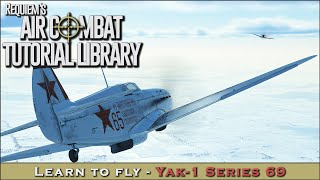 Learn to fly the Yak-1 (Series 69)