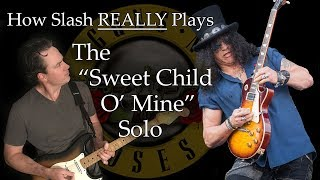 How Slash REALLY Plays The Sweet Child O' Mine Solo! - Guns N' Roses