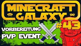 VORBEREITUNG PVP EVENT | Minecraft GALAXY #43 | Attack of the B-Team