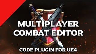 Multiplayer Combat Editor | Code Plugin for UE4