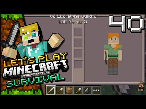 Minecraft: Pocket Edition Survival Let's Play E40 - 0.11.0 Gameplay and Features