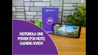 Motorola One Power Gaming Review with PUBG Mobile and Asphalt 9, Heating and Battery Drain