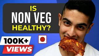 Is Non Vegetarian food good or bad for health?   SCIENTIFIC TRUTH about MEAT - BeerBiceps Diet