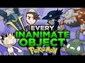 Every Pokemon Based On An Inanimate Object/Non-Living Thing ft. TheAuraGuardian