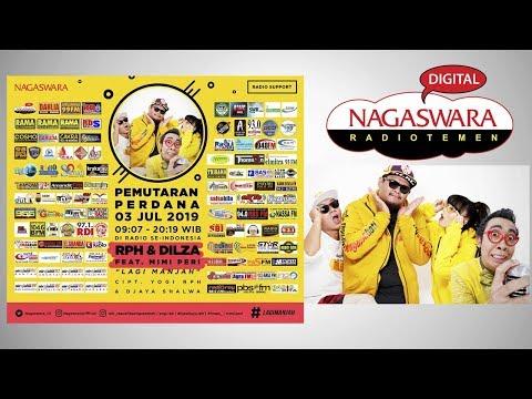 Download RPH & Dilza - Lagi Manjah feat. Mimi Peri  Radio Release #NAGASWARA Mp4 baru