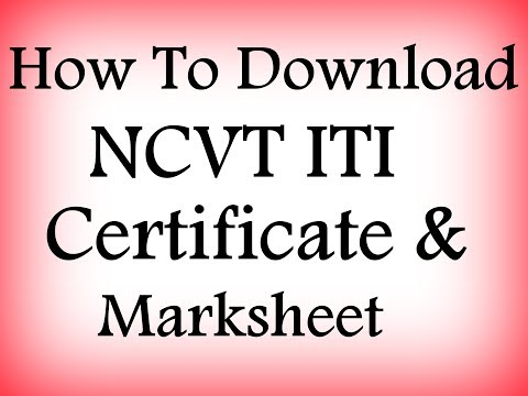 How To Download NCVT ITI Certificate And Marksheet Online