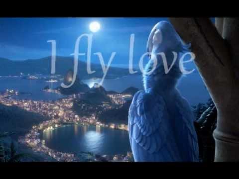 Fly love (Jamie Foxx) Rio Soundtrack - Lyrics -